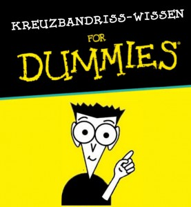 Kreuzbandriss-Wissen for Dummies