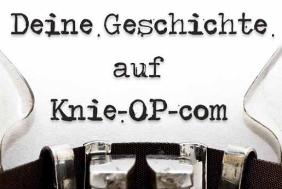 Deine Geschichte auf Knie-OP.com